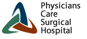 Physicians Care Surgical Hospital